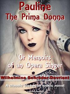 Pauline, the prima donna
