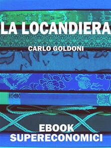 La locandiera - Carlo Goldoni - ebook