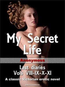 My secret life. Last diaries