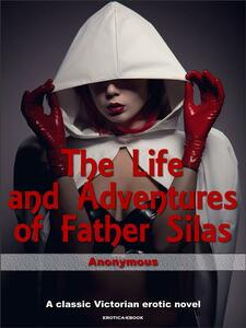 Thelife and adventures of father Silas