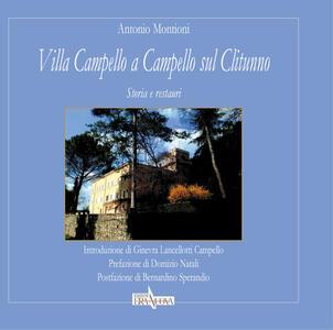 Villa Campello a Campello sul Clitunno. Storia e restauri