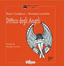 Dittico degli angeli - Rossana Lucente,Enzo Cordasco - copertina