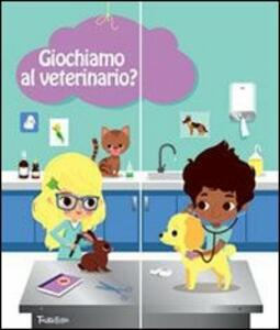Giochiamo al veterinario? Con gadget
