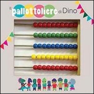 Il pallottoliere di Dino