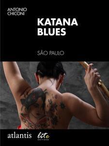 Katana blues. São Paulo, Brazil