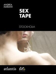 Sex tape. Stockholm, Sweden