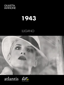 1943. Lugano, Switzerland