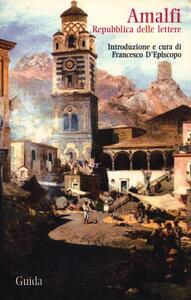 Amalfi. Repubblica delle lettere