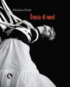 Libro Danza di nervi Gianluca Conte