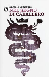 Nel segno di Caballero