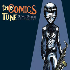 The comics tune. Booklet. Con CD Audio