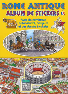 Warholgenova.it Ancient Rome. Sticker album. Ediz. francese Image