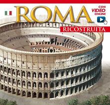 Roma ricostruita. Con video online.pdf