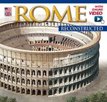 Roma ricostruita. Maxi. Ediz. inglese. Con video online