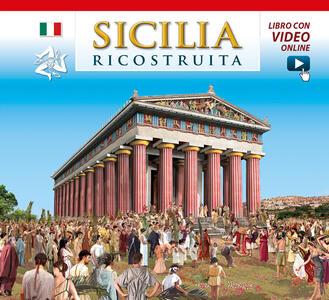 Sicilia ricostruita. Con aggiornamento online