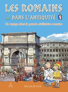 Gli antichi romani. Un viaggio nella grande civiltà romana. Ediz. francese.pdf