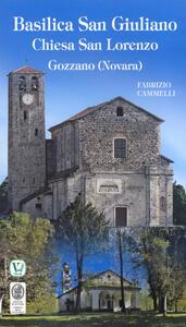 Basilica San Giuliano. Chiesa San Lorenzo. Gozzano (Novara)