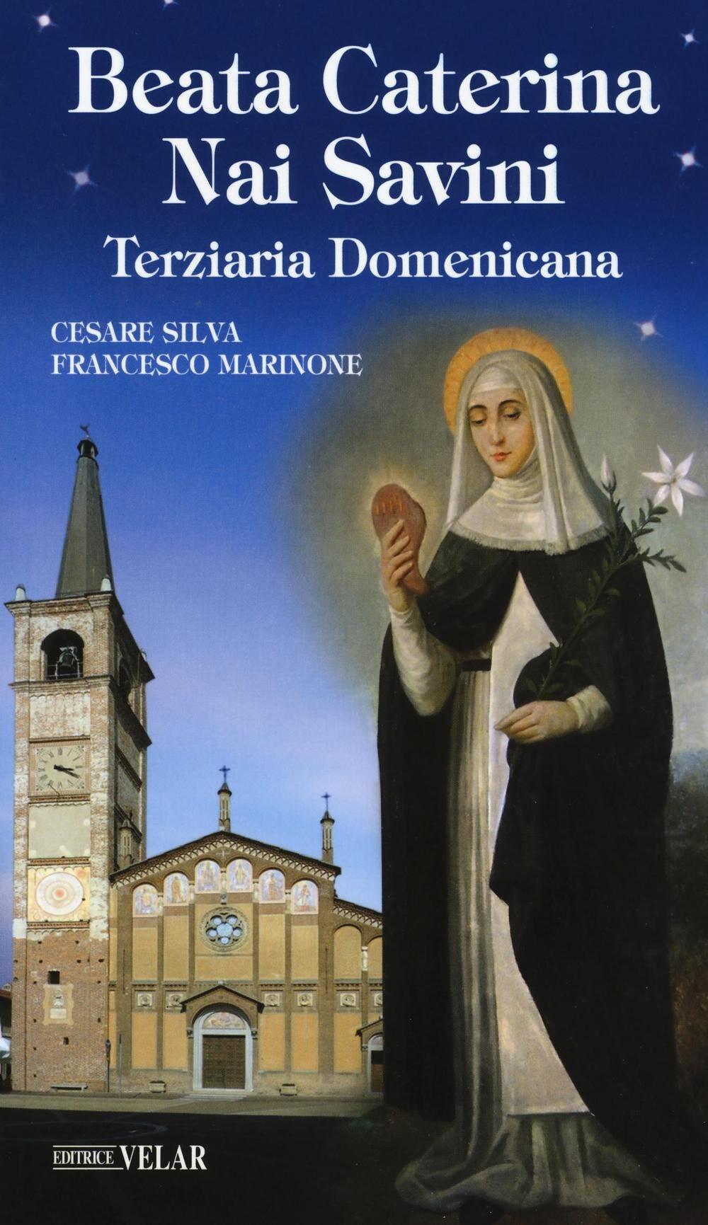 Beata Caterina Nai Savini. Terziaria domenicana