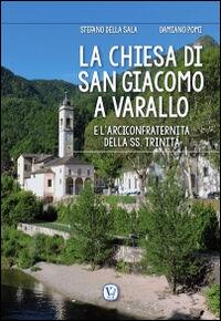 La chiesa di San Giacomo a Varallo. e l'arciconfraternita della SS. Trinità