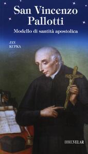 San Vincenzo Pallotti. Modello di santità apostolica