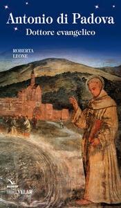 Antonio di Padova. Dottore evangelico