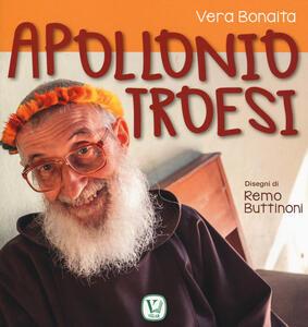 Apollonio Troesi. Ediz. a colori