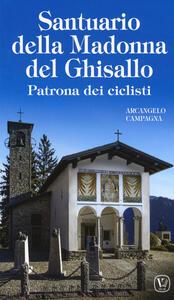 Santuario della Madonna del Ghisallo. Patrona dei ciclisti