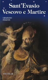 Sant'Evasio vescovo e martire - Pesenti Graziano - wuz.it