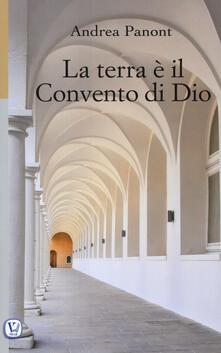 La terra è il convento di Dio. Ediz. illustrata.pdf