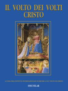 Parcoarenas.it Il volto dei volti: Cristo. Ediz. illustrata. Vol. 23 Image
