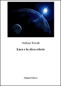Luca e la sfera celeste