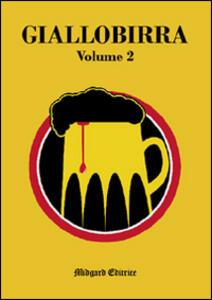 Giallobirra. Vol. 2