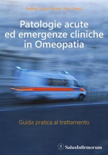 Patologie acute ed emergenze cliniche in omeopatia. Guida pratica al trattamento.pdf