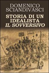Storia di un idealista il sovversivo