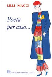 Poeta per caso...