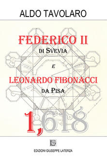 Mercatinidinataletorino.it Federico II di Svevia e Leonardo Fibonacci da Pisa Image