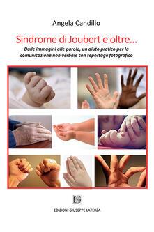 Sindrome di Joubert e oltre... Dalle immagini alle parole, un aiuto pratico per la comunicazione non verbale con reportage fotografico - Angela Candilio - copertina