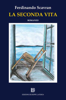 La seconda vita - Ferdinando Scavran - copertina