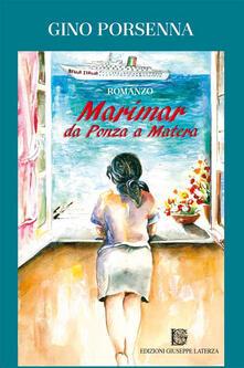 Marimar da Ponza a Matera - Gino Porsenna - copertina