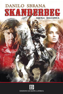 Skanderbeg - Danilo Sbrana - copertina