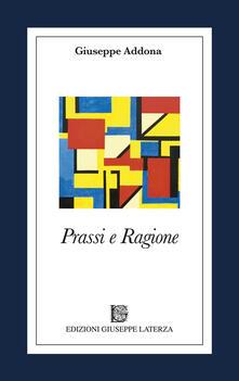 Prassi e ragione - Giuseppe Addona - copertina