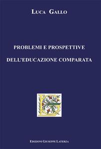 Problemi e prospettive dell'educazione comparata