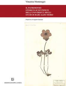 Il patrimonio storico-scientifico dell'Università degli studi di Bari Aldo Moro - Vincenza Montenegro - copertina