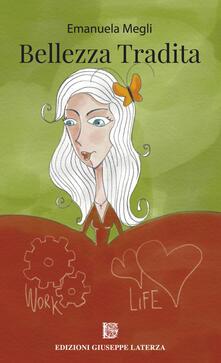 Bellezza tradita - Emanuela Megli - copertina