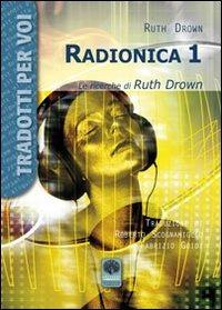Radionica 1. Le ricerche di Ruth Drown - Drown Ruth - wuz.it