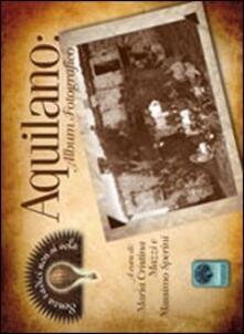 Aquilano album fotografico - M. Cristina Mazzi,Massimo Sperini - copertina