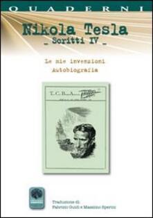 Scritti IV. Vol. 4: Autobiografia. Le mie invenzioni..pdf