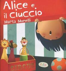 Promoartpalermo.it Alice e il ciuccio. Ediz. illustrata Image