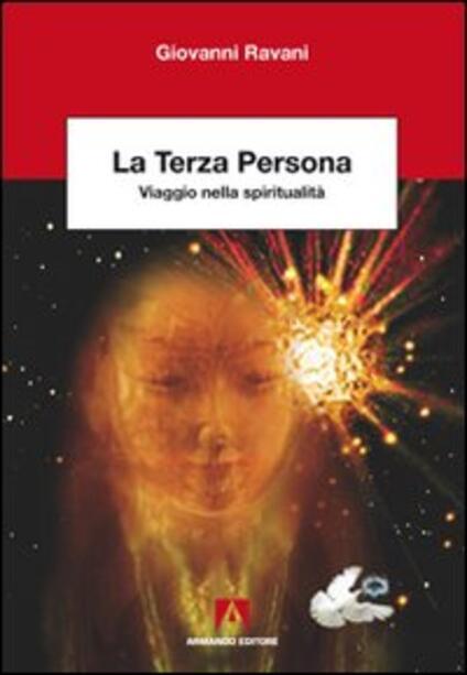La terza persona. Viaggio nella spiritualità - Giovanni Ravani - copertina