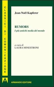 Rumors. I più antichi media del mondo.pdf